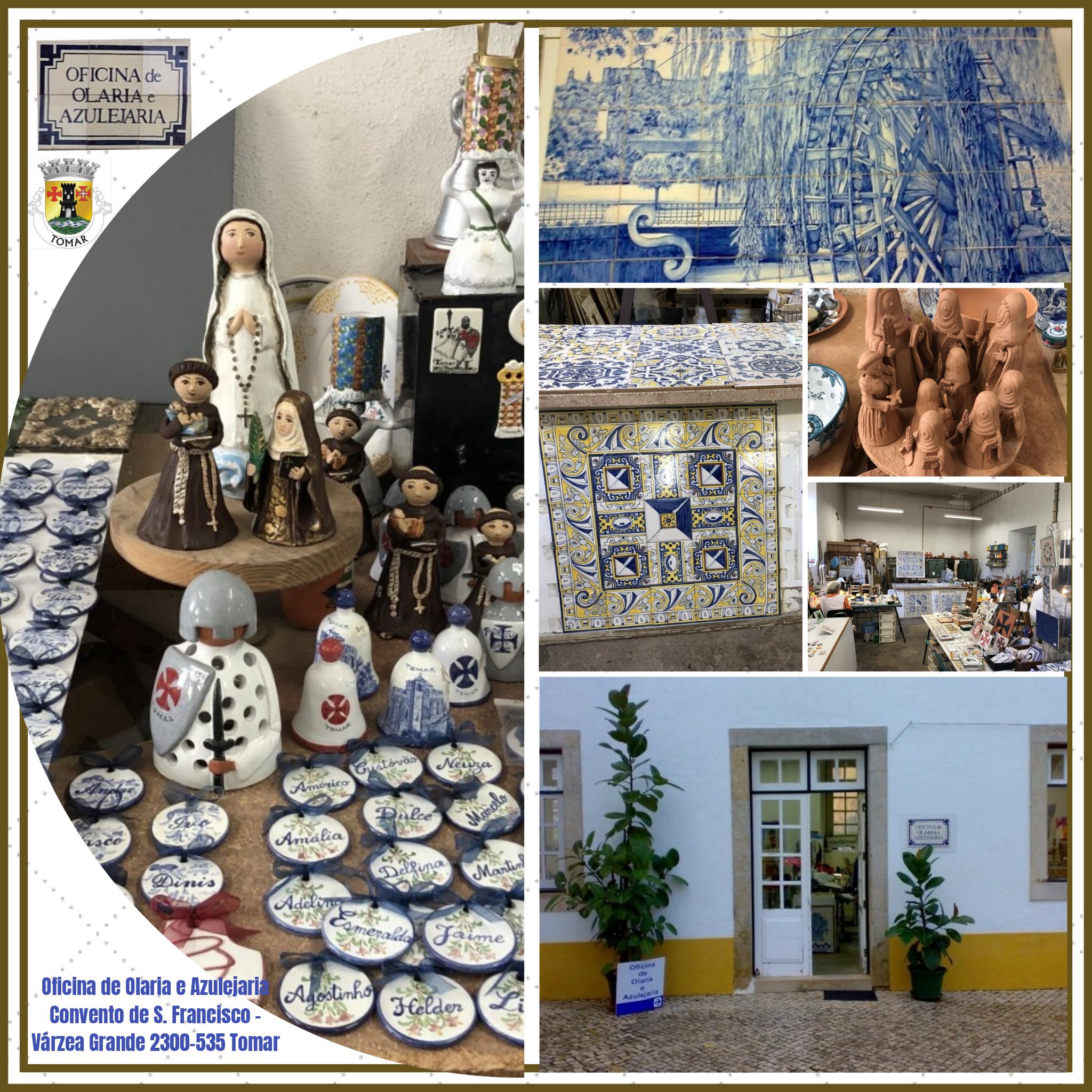 Oficina de Olaria e Azulejaria Convento de S. Francisco - Várzea Grande 2300-535 Tomar